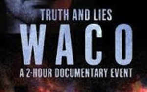 Truth And Lies Waco